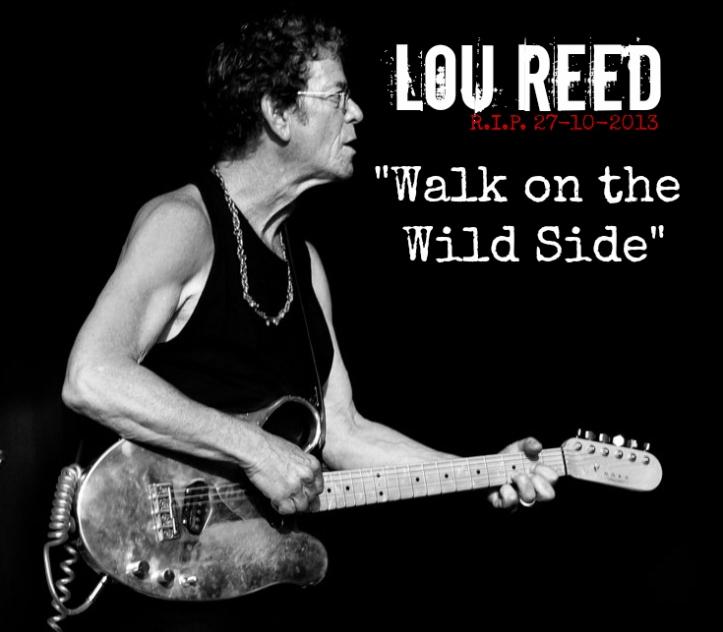 Lou Reed R.I.P.
