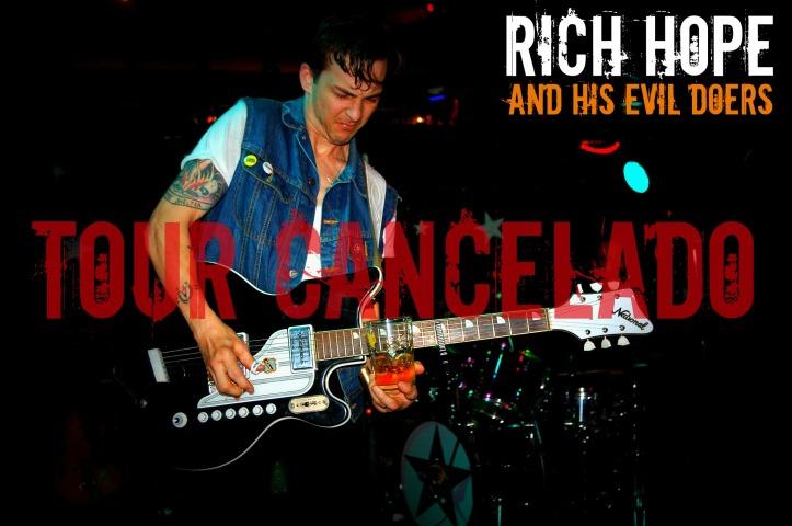 Rich Hope  Cancelado Tour España 2014