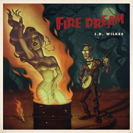 jdwilkes-firedream-lp-cover350