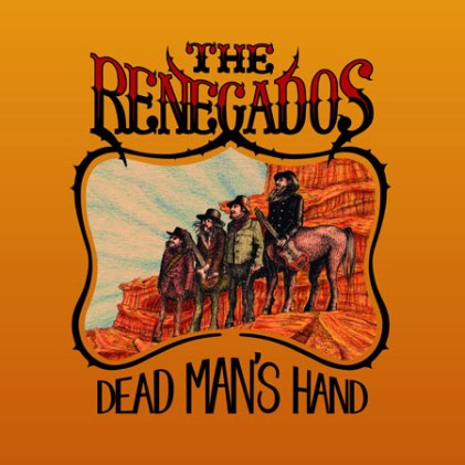 the-renegados-dead-mans-hand